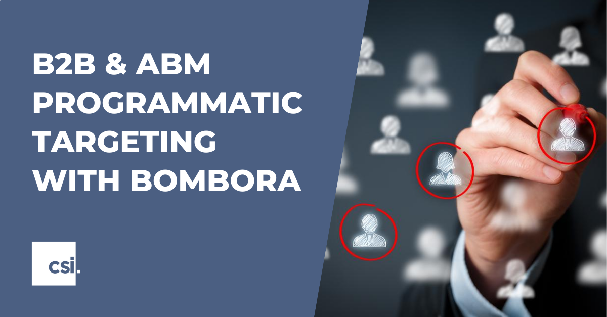 B2B & ABM Programmatic Targeting with Bombora